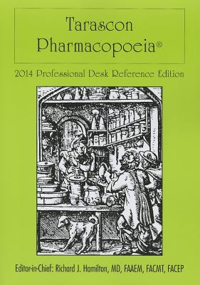Tarascon Pharmacopoeia 2014 By Hamilton, Richard J.